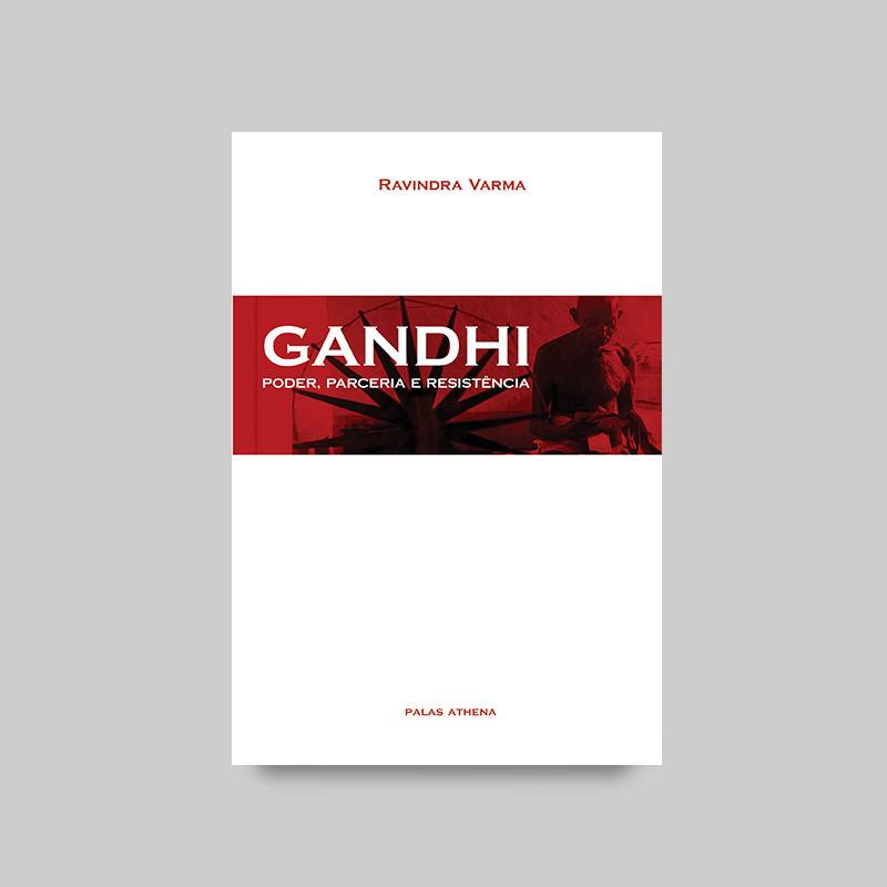 Gandhi - Poder, Parceria e Resistência