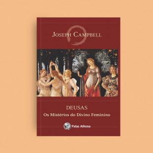 Deusas – Os mistérios do divino feminino