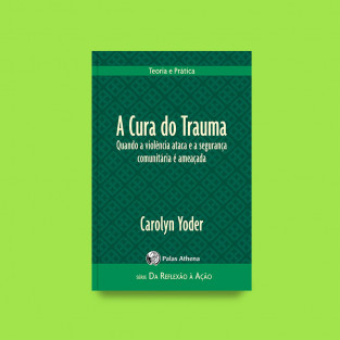 A Cura do Trauma