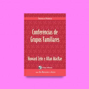 Conferências de  Grupos Familiares