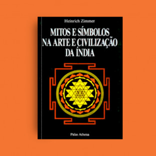 Mitos e símbolos na arte e civilização da Índia